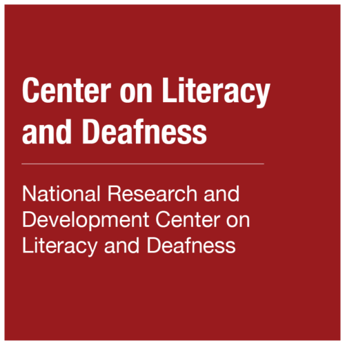 Center on Literacy and Deafness - National Research and Development Center on Literacy and Deafness