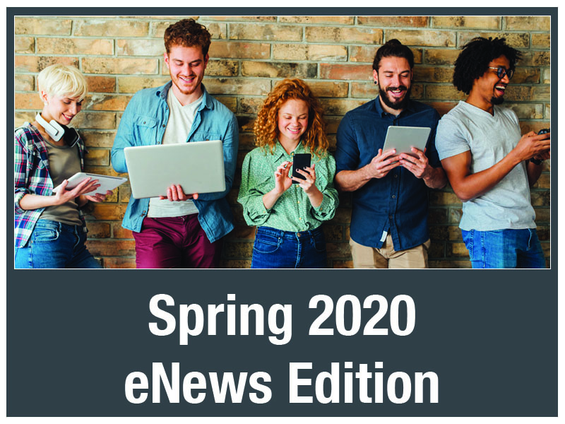 eNews - Spring 2020 (May 11, 2020)