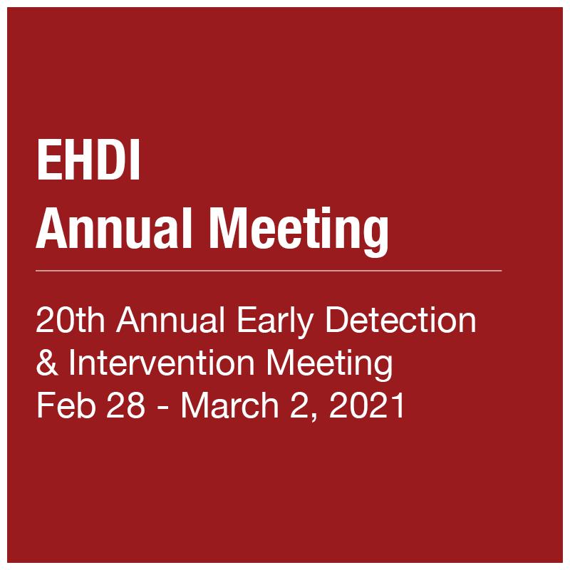 EHDI Annual Meeting 2021