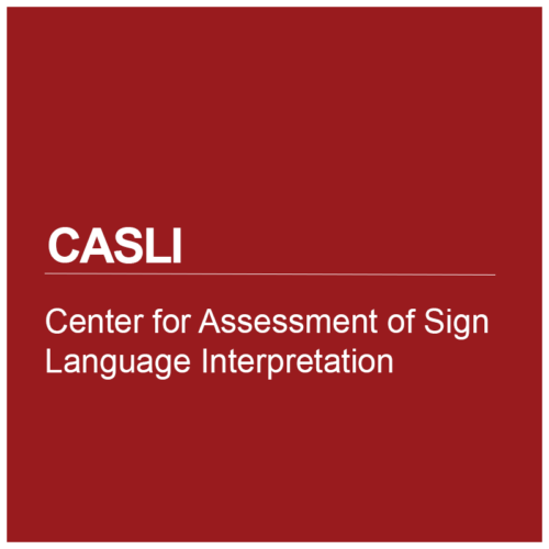 Center for Assessment of Sign Language Interpretation